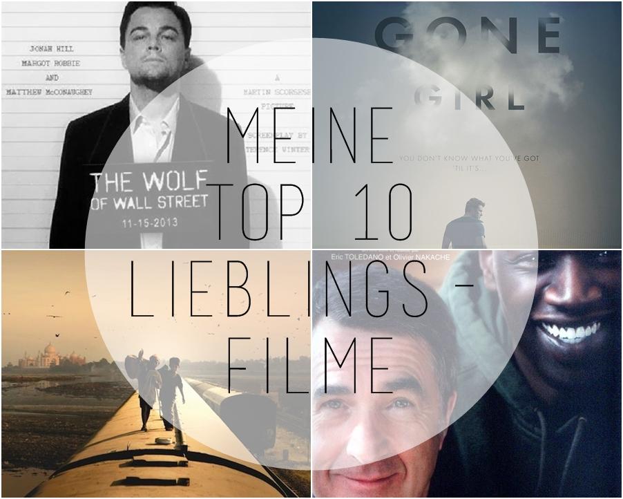 Meine Top 10 Lieblingsfilme